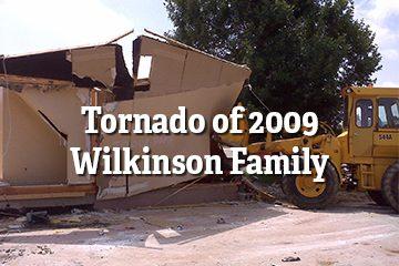 Tornado of 2009 – Wilkinson Family